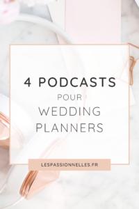 4 podcasts à écouter pour les Wedding Planners
